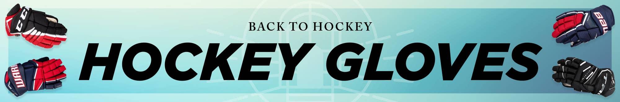 Back to Hockey: Hockey Gloves